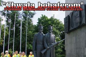 powstanie wielkopolskie chwala bohaterom
